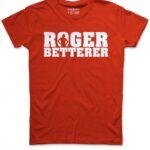 Roger Betterer T-Shirt